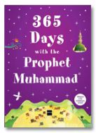 365 Days with the Prophet Muhammad PBUH (Hard Bound)
