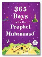 365 Days with the Prophet Muhammad PBUH (Hard Bound)