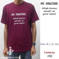 T-Shirt : Be Sincere, Allah Knows what's in your heart
