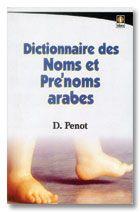 Dictionnaire des Noms et Pre'noms Arabes