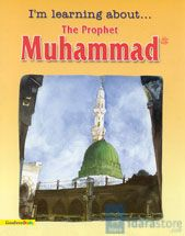 I'm Learning About the Prophet Muhammad - PB