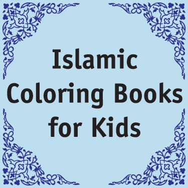 Islamic Colouring Books for Kids