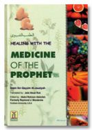 Healing with the Medicine of the Prophet (SaW)