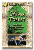 Never Forget - By Harun Yahya