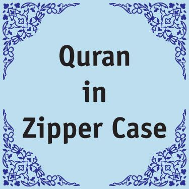 Quran in Zipper Case