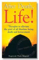 After Death Life ! | Ruqaiyyah Waris Maqsood