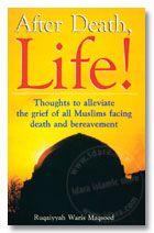 After Death Life !   Ruqaiyyah Waris Maqsood