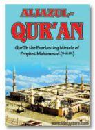 AIJAZUL QURAN : Quran Everlasting Miracle of Prophet Muhammad SaW
