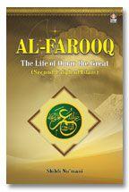 Al Farooq : The Life of Hazrat Omar The Great