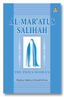 Al Maratus Salihah - The Pious Woman