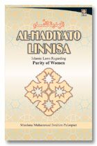 Al Hadiyato Linnisa : Islamic Laws for Purity of Women