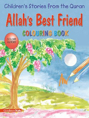 Allah's Best Friend (Colouring Book)