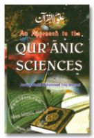 Approach to the Quranic Science - Uloomul Quran