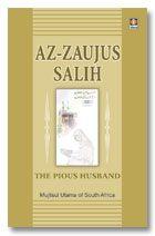 Az Zaujus Salih - The Pious Husband