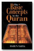 The Basic Concepts in the Quran
