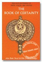 The Book of Certainty : The Sufi Doctrine of Faith, Vision and Gnosis