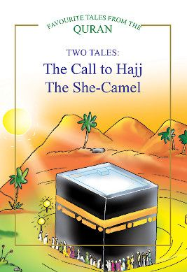 The Call to Hajj, The She Camel