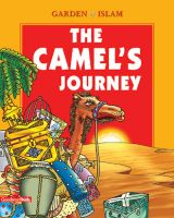 Camel's Journey Garden of Islam