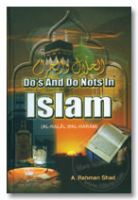 Do's and Do Nots in Islam - Al-Halal Wal Haram