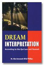 Dream Interpretations according to the Quran and Sunnah