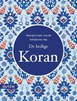 De heilige Koran (Quran in Dutch)