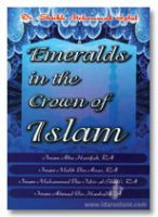 Emeralds in The Crown of Islam :  Study of Four Imams