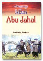 Enemy of Islam : Abu Jahal