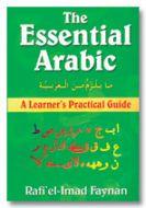 Essential Arabic : A Learner's Practical Guide