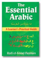 Essential Arabic : A Learner's Practical Guide