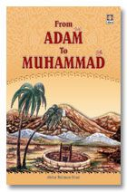 From Adam to Muhammad (SAW)