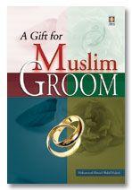 A gift for Muslim Groom - Muhammad Haneef Abdul Majeed