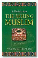A Guide for the Young Muslims - Book Two