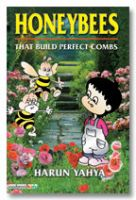 Honeybees : That Build Perfect Combs (inside colour pages)
