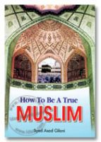 How to be a True Muslim