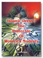 Islamic Dress : The Protector of Womens Modesty