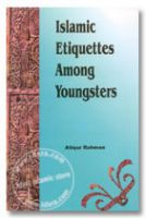 Islamic  Etiquettes  among Youngsters