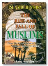 Islamic History : The Rise and Fall of Muslims