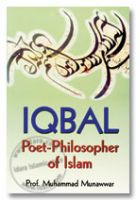 Iqbal : Poet-Philosopher of Islam