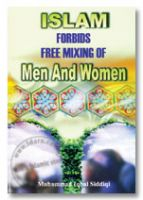 Islam Forbids Free Mixing of Men and Women