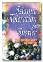 Islamic Toleration and Justice - Non Muslims Under Muslim Rule