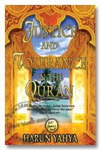 Justice and Tolerance in The Quran - Harun Yahya