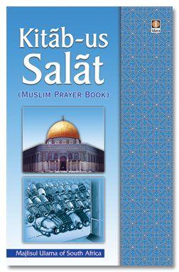 Kitabus Salaat English- The Muslim Prayer Book