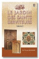 Le Jardin Des Saints Serviteurs - 2 Volumes Set- Riyadh-us-Saleheen - Arabic/Français