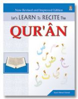 Let's Learn to Recite the Quran - Revised and Improved edition