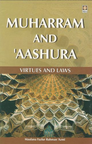 Muharram and Aashura English - Virtues and Laws