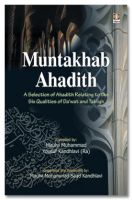 Muntakhab Ahadith - English | A Selection of Ahadith Relating to the Six Qualities of Dawat and Tabligh