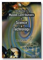 Introduction to Muslim Contributions to Science and Technology