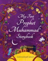 My First Prophet Muhammad Storybook (Paperback)