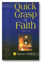 Quick Grasp of Faith - Part-III