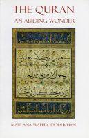 Quran An Abiding Wonder